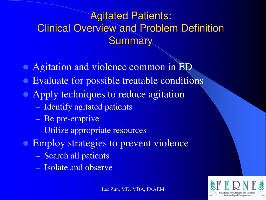 Agitated Patients:
