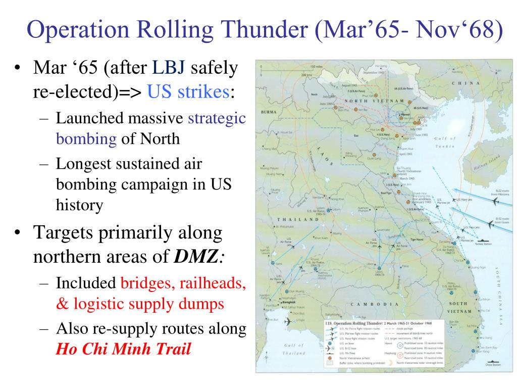 Operation Rolling Thunder (Mar'65- Nov'68)
