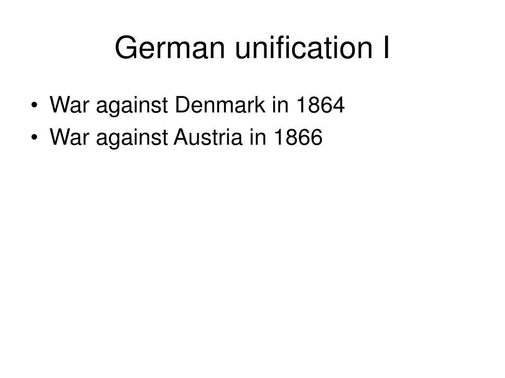 German unification I