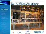 demo plant autoclave