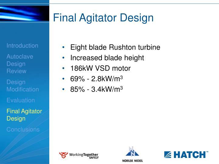 Final Agitator Design