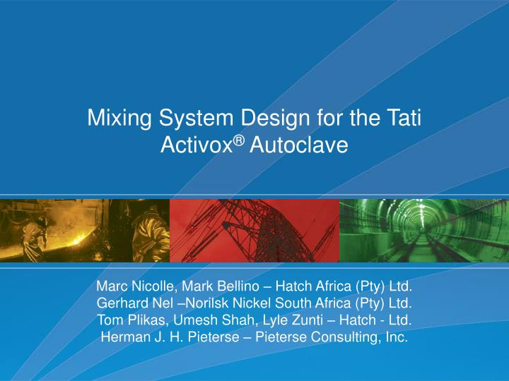 mixing system design for the tati activox autoclave
