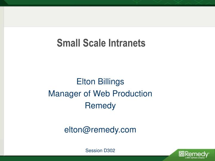 Small scale intranets