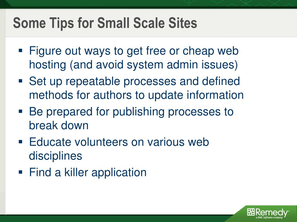 Some Tips for Small Scale Sites