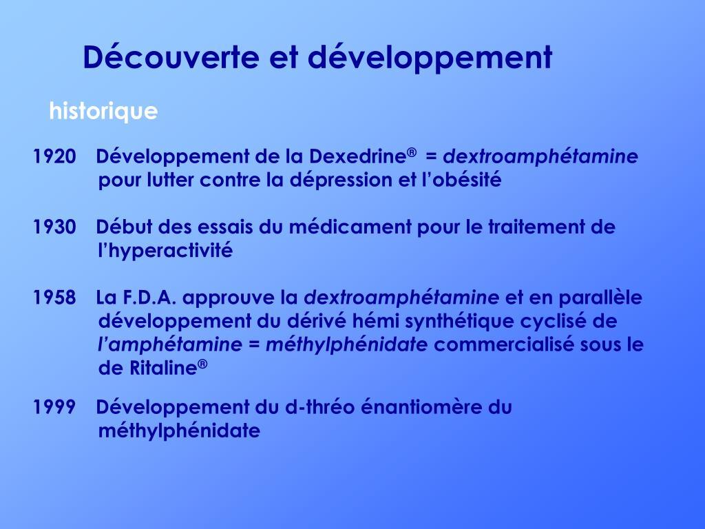 Découverte et développement