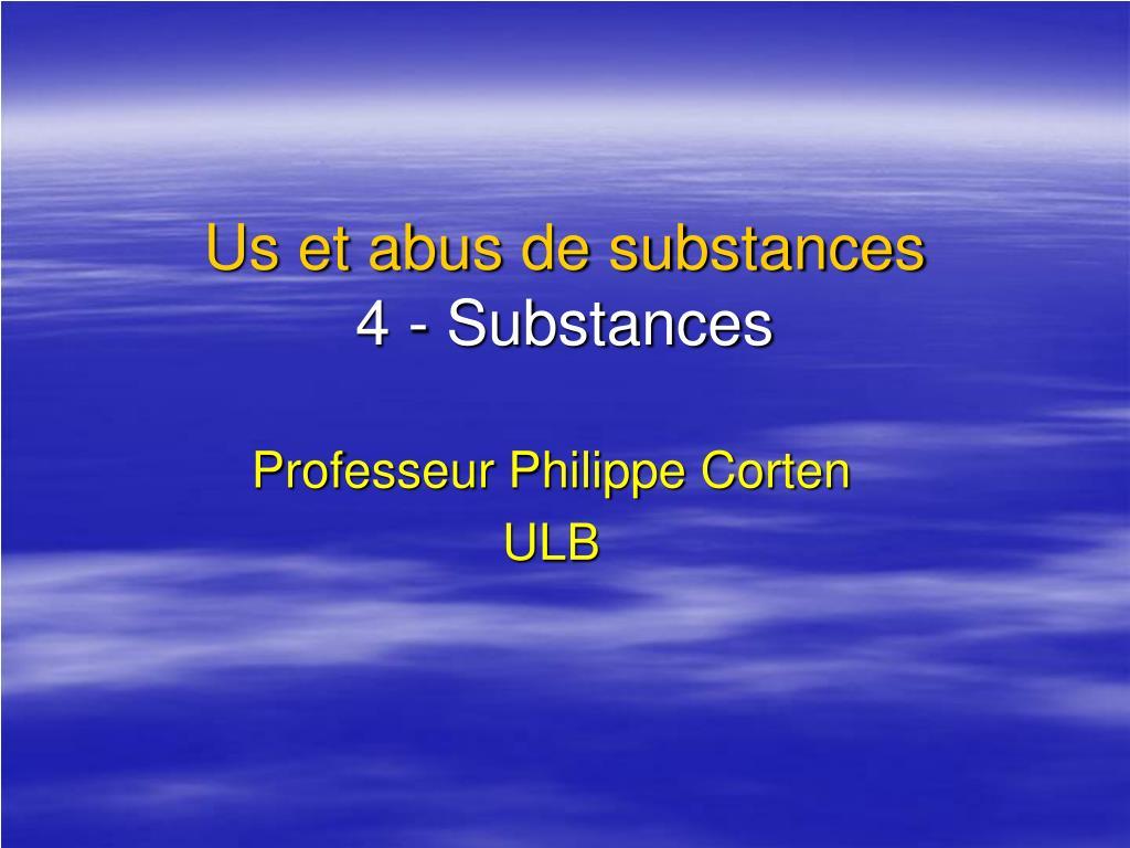 Us et abus de substances