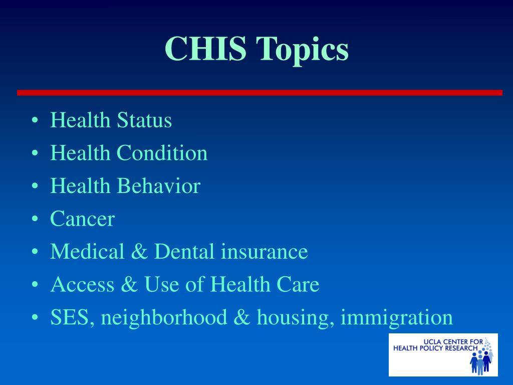 CHIS Topics