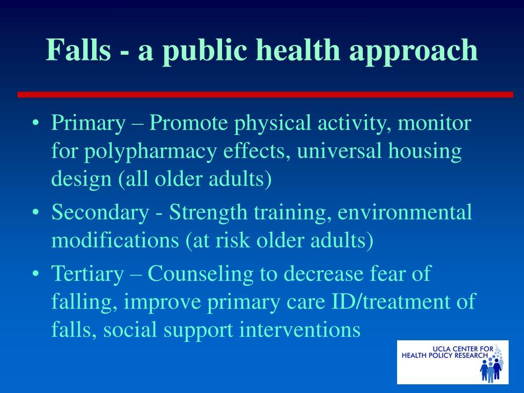 Falls - a public health approach