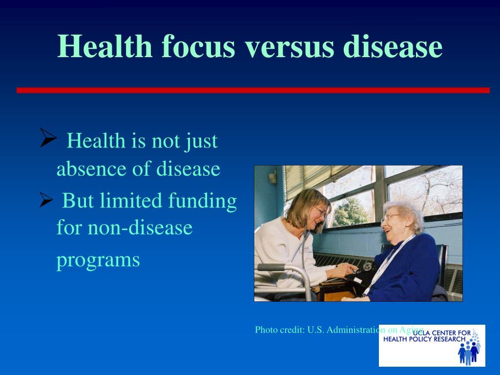 Health focus versus disease