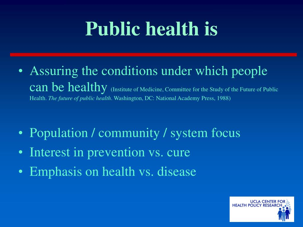 Public health is