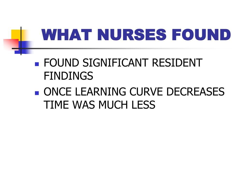 WHAT NURSES FOUND