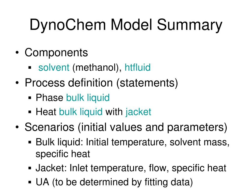DynoChem Model Summary