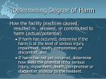 determining degree of harm
