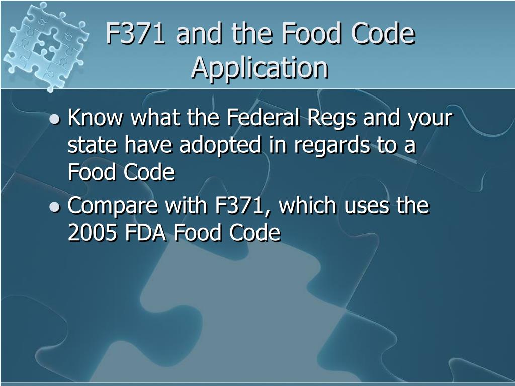 F371 and the Food Code Application
