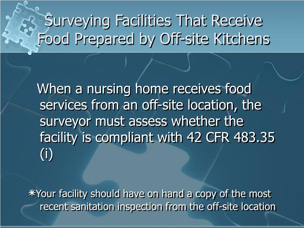Surveying Facilities That Receive Food Prepared by Off-site Kitchens