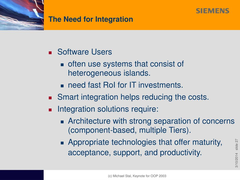 The Need for Integration