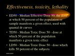 effectiveness toxicity lethality