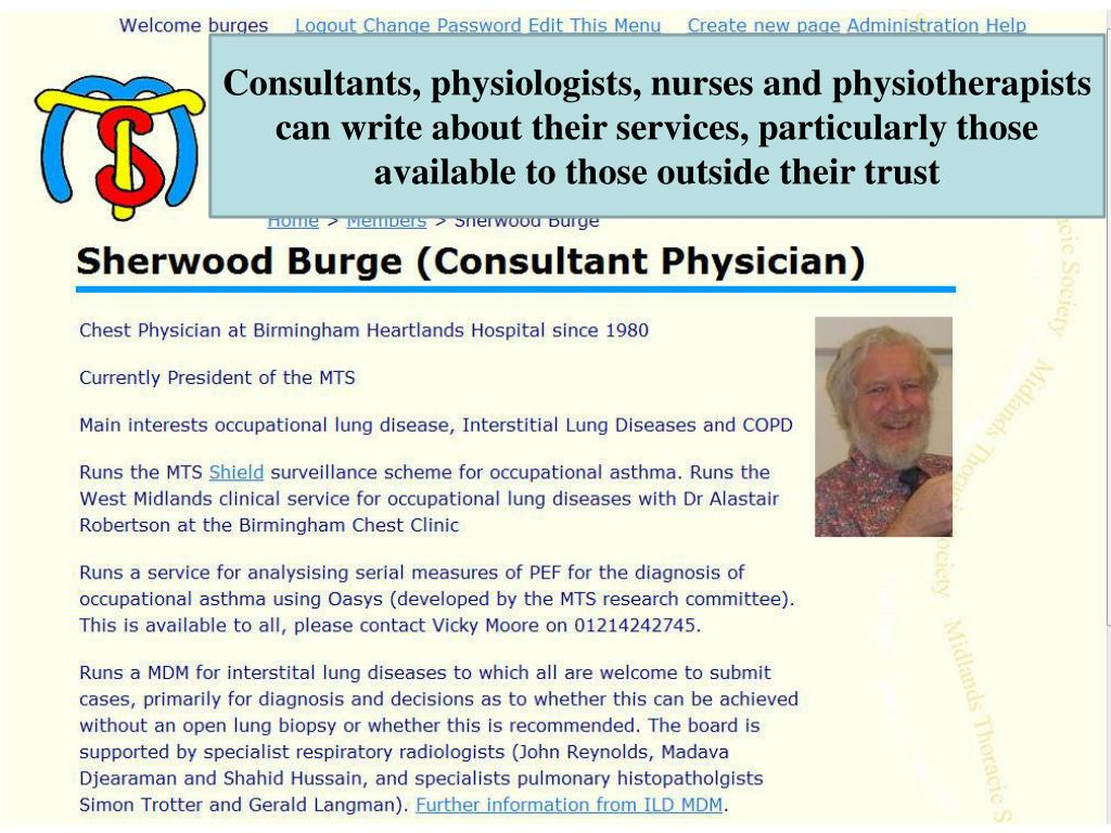 Consultants, physiologists, nurses and physiotherapists can write about their services, particularly those available to those outside their trust