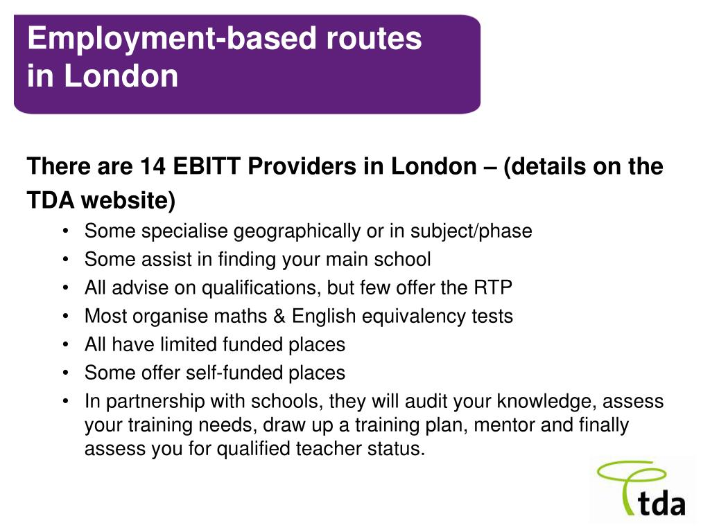 There are 14 EBITT Providers in London – (details on the