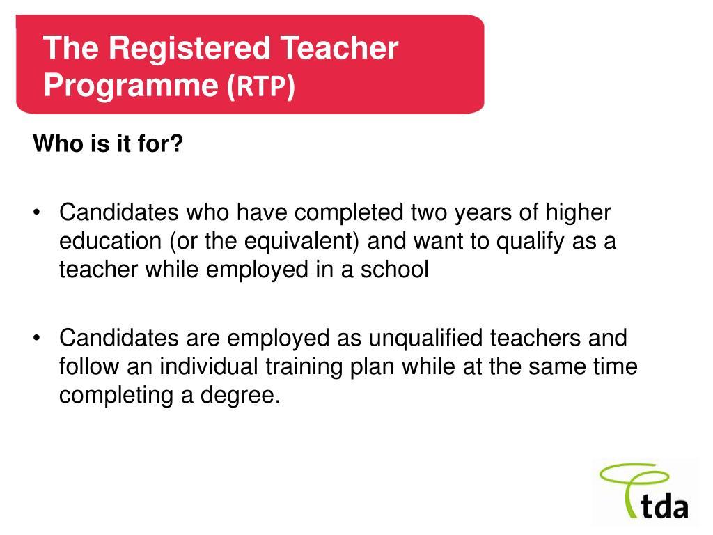 The Registered Teacher Programme