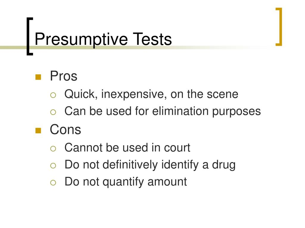 Presumptive Tests