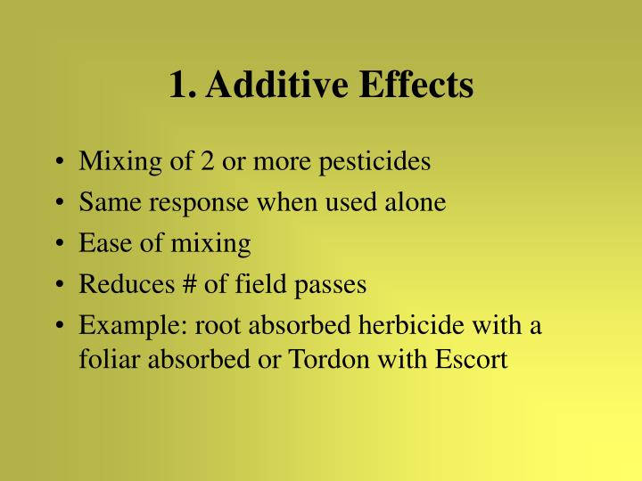 1. Additive Effects