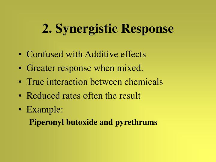 2. Synergistic Response