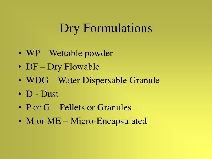 Dry Formulations