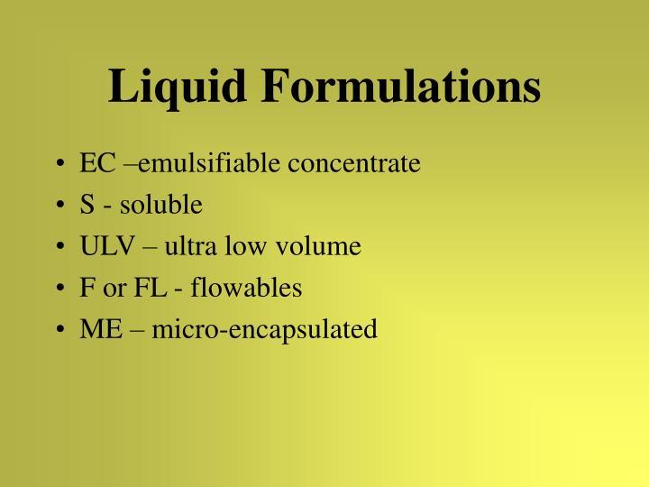 Liquid Formulations