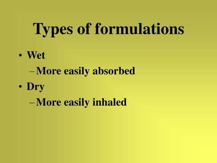 Types of formulations