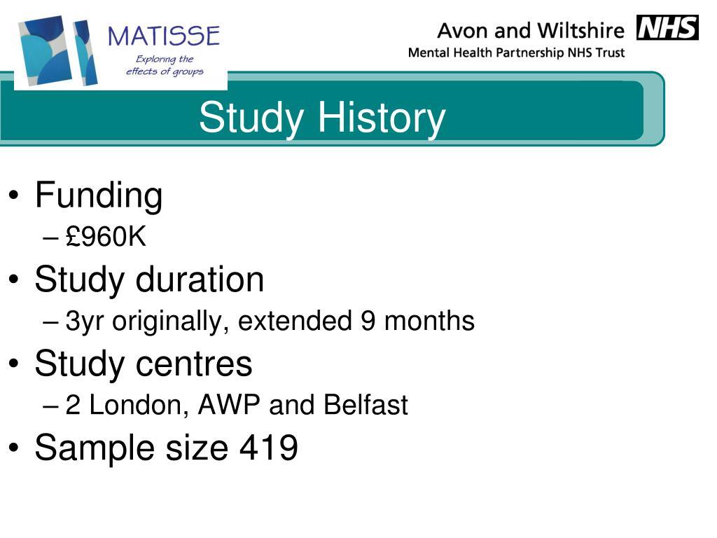 Study History