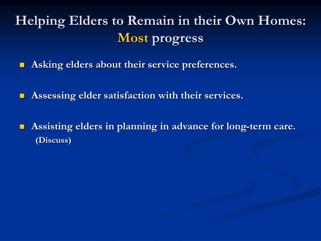 Helping Elders to Remain in their Own Homes: