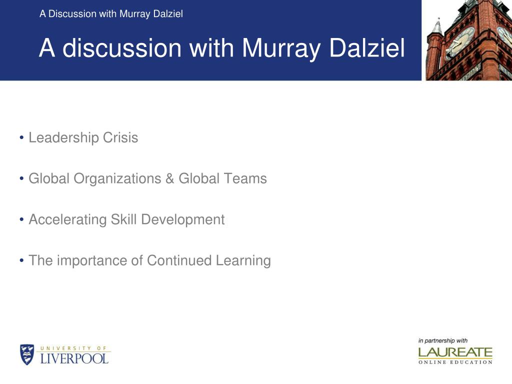 A discussion with Murray Dalziel