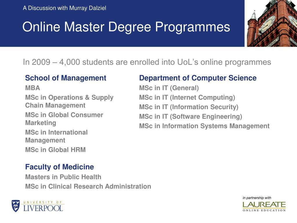 In 2009 – 4,000 students are enrolled into UoL's online programmes