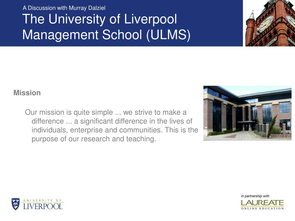 The University of Liverpool Management School (ULMS)