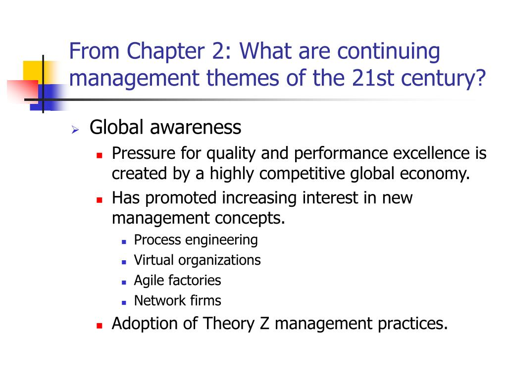 From Chapter 2: What are continuing management themes of the 21st century?