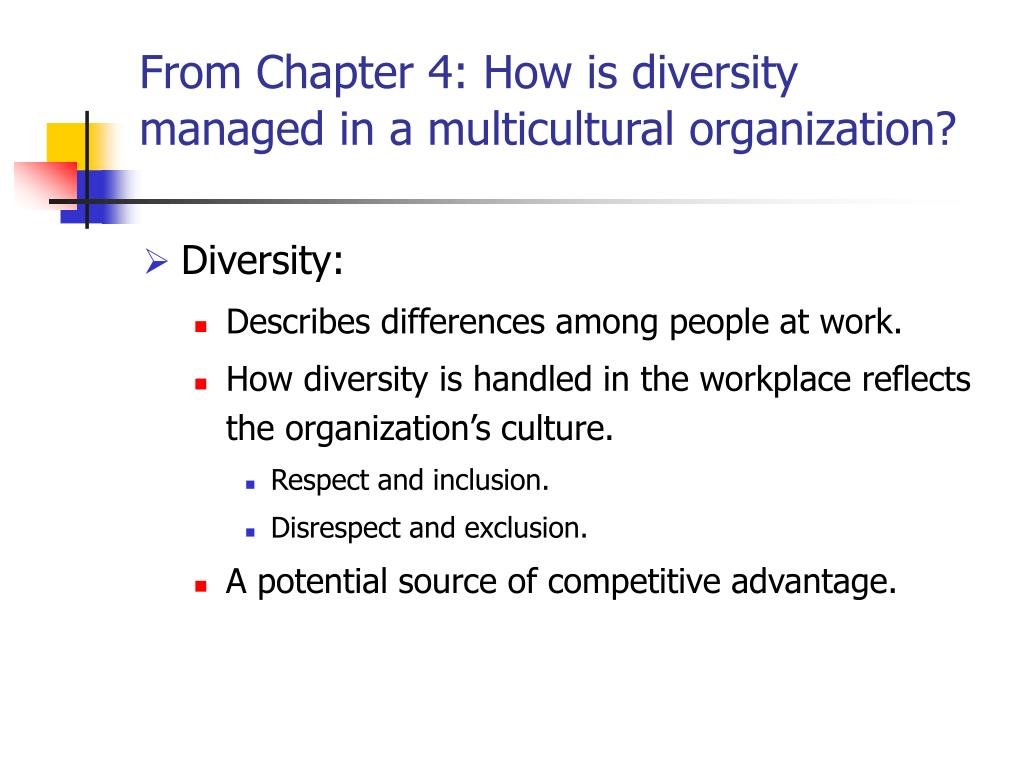 From Chapter 4: How is diversity managed in a multicultural organization?