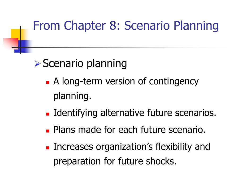 From Chapter 8: Scenario Planning