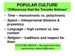 popular culture differences that the traveler notices