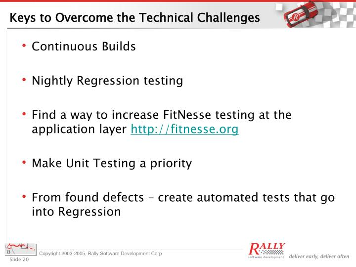 Keys to Overcome the Technical Challenges