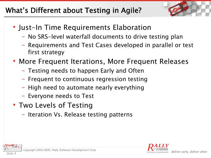 What's Different about Testing in Agile?