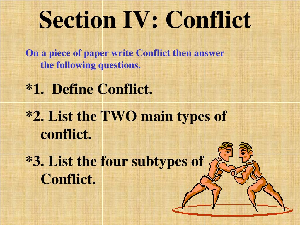 Section IV: Conflict