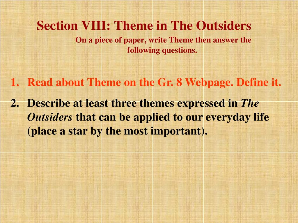 Section VIII: Theme in The Outsiders