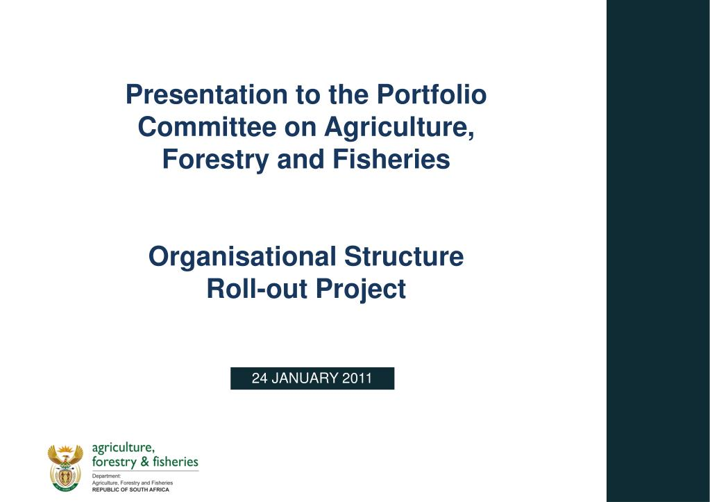 Presentation to the Portfolio Committee on Agriculture, Forestry and Fisheries