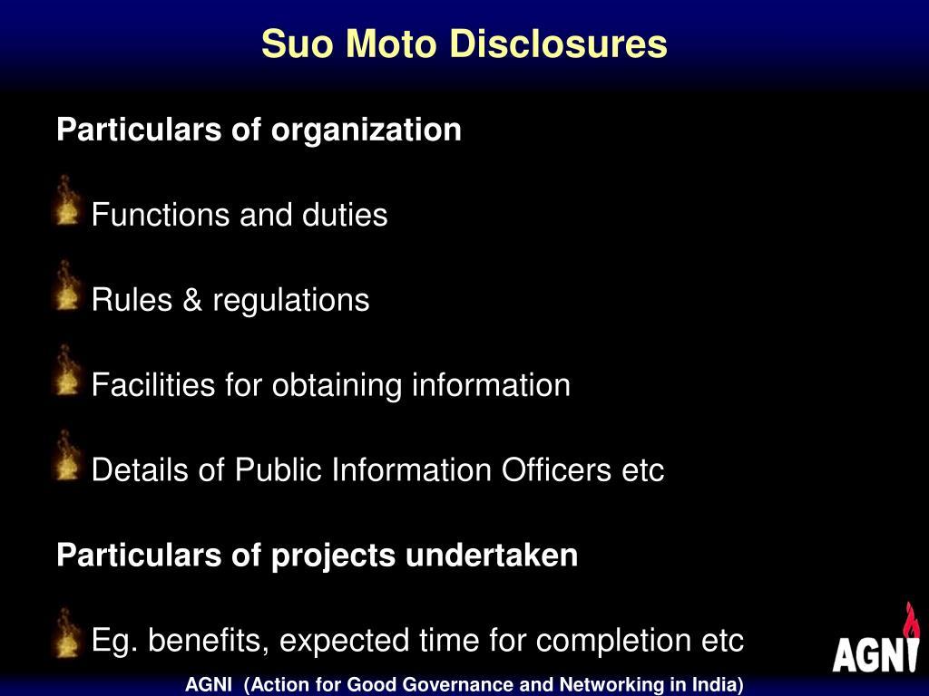 Suo Moto Disclosures