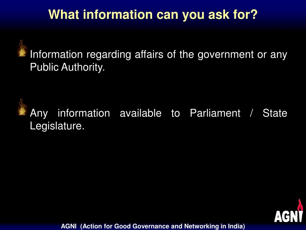 What information can you ask for?