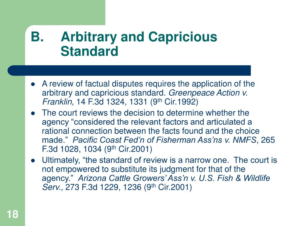 B.Arbitrary and Capricious Standard