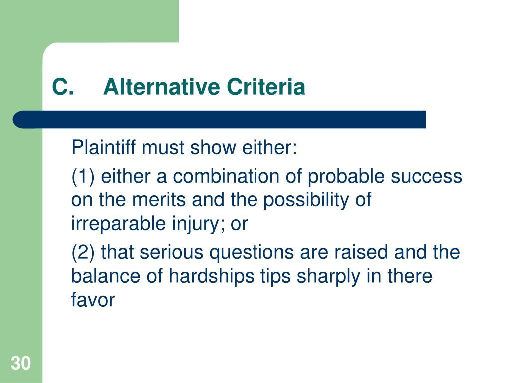 C.Alternative Criteria