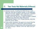c two tests not materially different