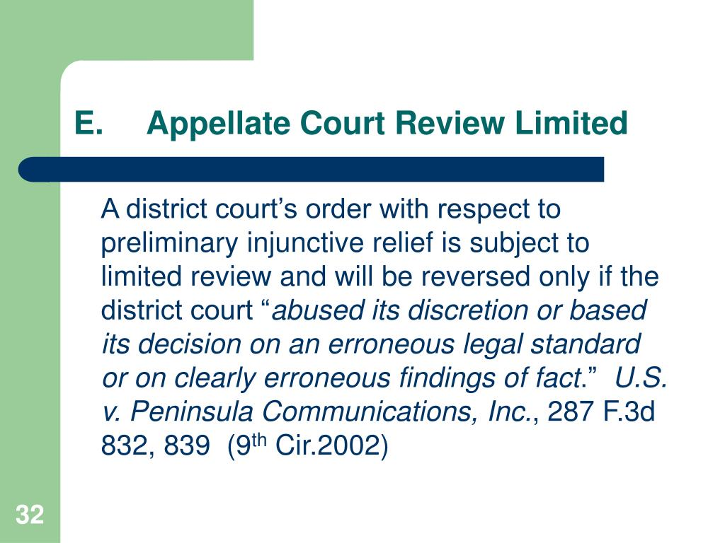 E.Appellate Court Review Limited